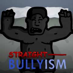 Straight Bullyism