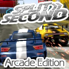 Split Second: Arcade Edition