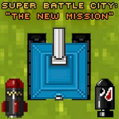 Super Battle City: the New Mission