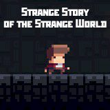Strange Story of the Strange World