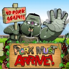 Pork Must Arrive!