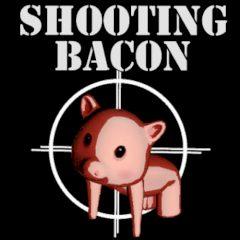 Shooting Bacon