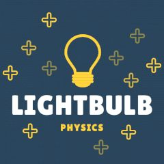 Lightbulb Physics