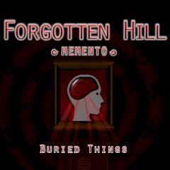 Forgotten Hill Memento Buries Things