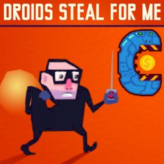 Droids Steal for me