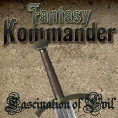 Fantasy Kommander II Fascination of Evil