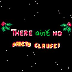 There Ain't No Sanity Clause