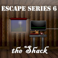 Escape Series 6: the Shack