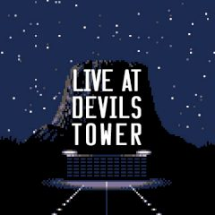 Live at Devils Tower