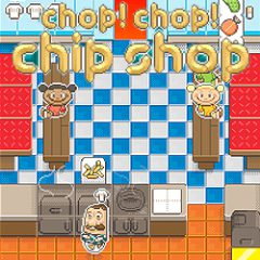 Chop! Chop! Chip Shop!