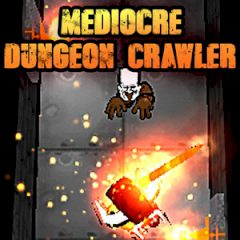 Mediocre Dungeon Crawler