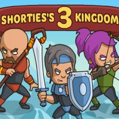 Shorties's Kingdom 3