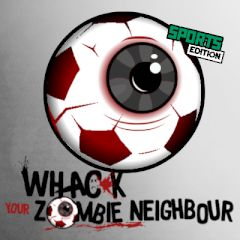 Whack Your Zombie Neighbour Sports Edition
