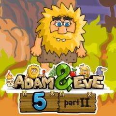 Adam & Eve 5 Part II