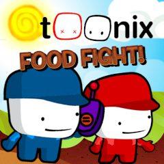Toonix Food Fight!