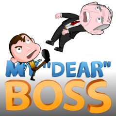"My ""Dear"" Boss"