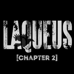 Laqueus Chapter 2