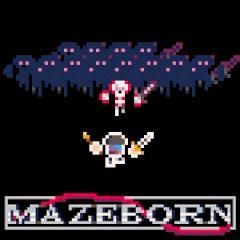 Mazeborn