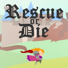 Rescue or Die