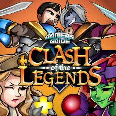 Gamer's Guide Clash of the Legends