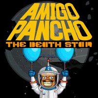 Amigo Pancho The Death Star