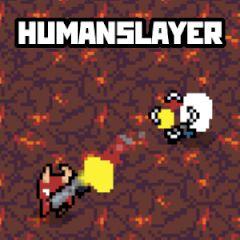 Humanslayer