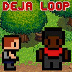 Deja Loop
