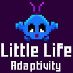 Little Life Adaptivity
