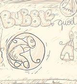 BubbleQuod