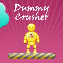 Dummy Crusher