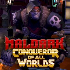 Maldark: Conqueror of all Worlds