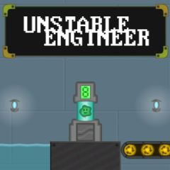 Unstable Engineer