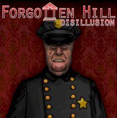 Forgotten Hill Disillusion