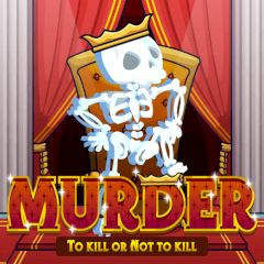 Murder To Kill or Not To Kill