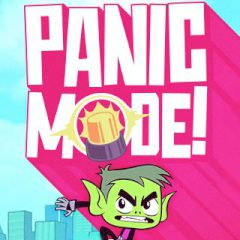 Teen Titans Go! Panic Mode!