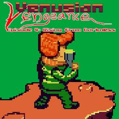 Venusian Vengeance Episode 4: Rising from Darkness
