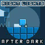 Night Lights: After Dark