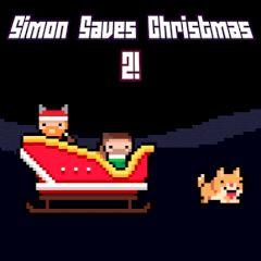 Simon Saves Christmas 2!