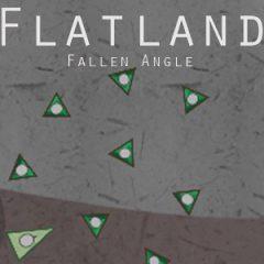 Flatland: Fallen Angle