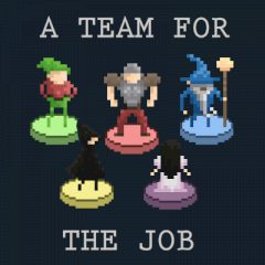 A Team for the Job