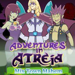 Adventures in Atreia Mix Town Mahem