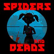 Spiders and Deads