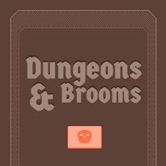 Dungeons & Brooms