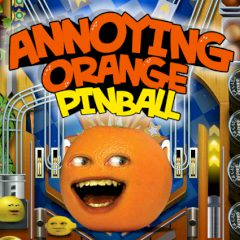 Annoying Orange Pinball