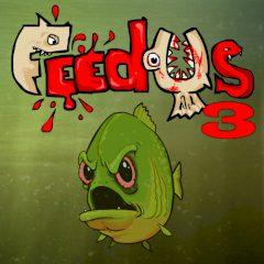 Feed us 3