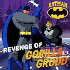 Batman Revenge of Gorilla Grodd