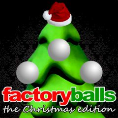 Factory Balls the Christmas Edition