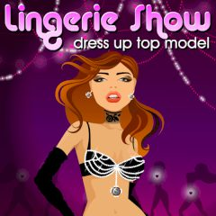 Lingerie Show. Dress Up Top Model