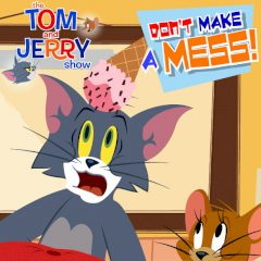 Tom and Jerry Don't Make a Mess!