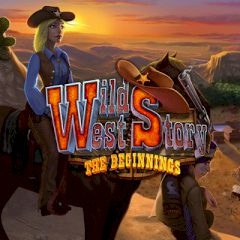 Wild West Story The Beginnings